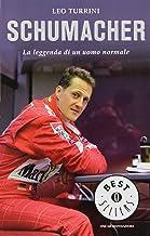 Scaricare Libri Schumacher. La leggenda di un uomo normale PDF