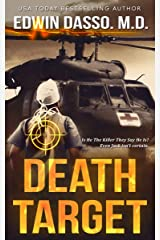 Death Target: A Jack Bass, MD, Thriller (Jack Bass Black Cloud Chronicles Book 2) Kindle Edition