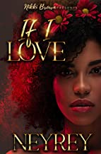 If I Love (The Love Trilogy Book 1)