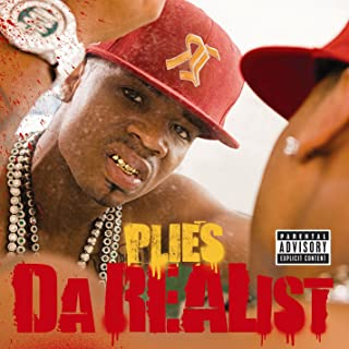plies da realist songs