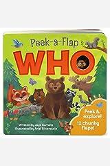 Who: Peek-a-Flap Board Book Board book