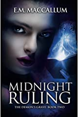 Midnight Ruling (The Demon's Grave #2) Kindle Edition