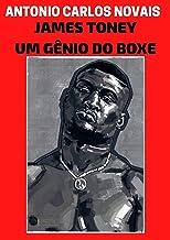 JAMES TONEY: UM GÊNIO DO BOXE (Portuguese Edition)