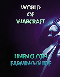 WoW: #1 Linen Cloth Farming Guide