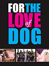 Best love dogs movie Reviews