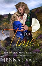 A Turn In Time: Book 5 of The Thistle & Hive Series