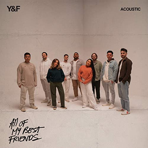 Hillsong Young & Free - All Of My Best Friends (Acoustic) (2021)