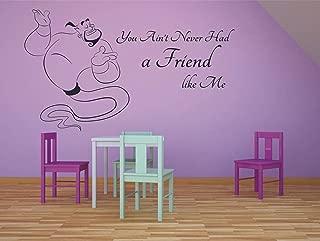 You Ain't Never Had A Friend Like Me Aladdin Walt Disney Wall Sticker Vinyl Wall Art Decal for Girl Boy Baby Kid Bedroom Nursery Daycare Home Decor Sticker Wall Art Vinyl Decoration Size (24x30nch)