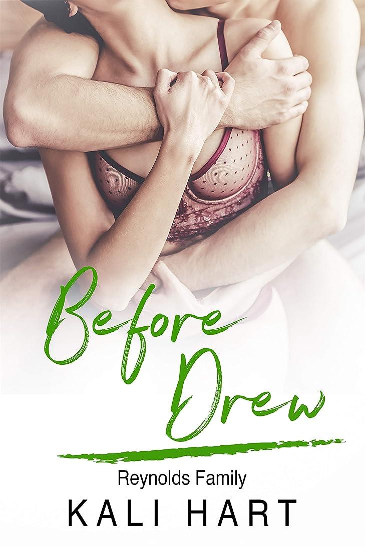 虫運賃避けられないBefore Drew: A Steamy Alpha Male Curvy Woman Romance: Reynolds Family Book 3 (English Edition)