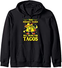 Funny Personal Trainer Taco Lover Quote Coach Gift Zip Hoodie