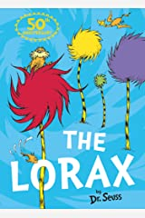 The Lorax: The classic story that shows you how to save the planet! Kindle Edition