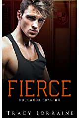 Fierce: Une idylle au lycée : de la haine à l'amour (Rosewood Boys t. 4) Format Kindle