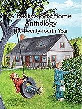 A Backwoods Home Anthology: The Twenty-fourth Year (Volume 24)