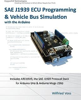 SAE J1939 ECU Programming & Vehicle Bus Simulation with Arduino (English Edition)
