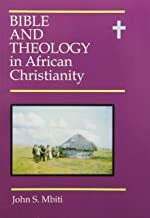 Bible and theology in African Christianity