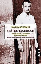 Spätes Tagebuch: Theresienstadt - Auschwitz - Warschau - Da