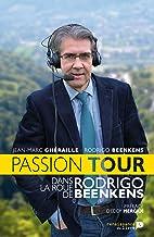 Livres Passion Tour: Dans la roue de Rodrigo Beenkens PDF