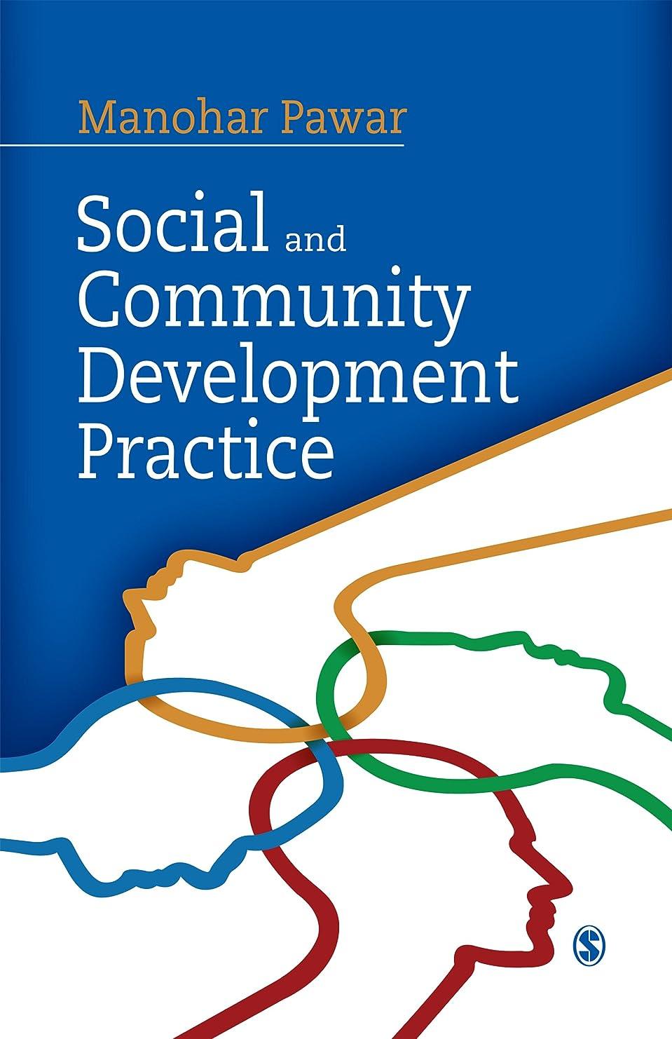人質尊敬する鷹Social and Community Development Practice (English Edition)
