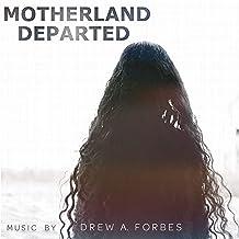 Motherland Departed (Original Short Film Soundtrack)