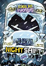 Night Shift: A 4D Book (School Bus of Horrors)