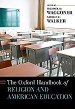 The Oxford Handbook of Religion and American Education (Oxford Handbooks) (English Edition)