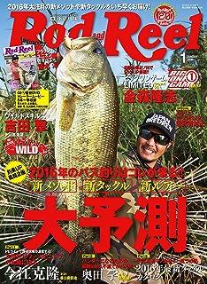ROD&REEL 2016年 01 月号 [雑誌]