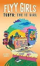 Tobyn: The It Girl #4 (Flyy Girls)