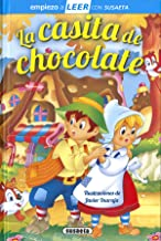 La casita de Chocolate (Empiezo a LEER con Susaeta - nivel 1)