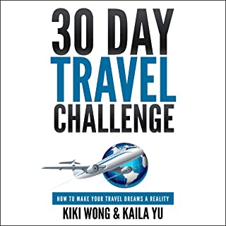 30-Day Travel Challenge: How to Make Your Travel Dreams a Reality