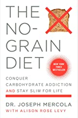The No-Grain Diet Kindle Edition