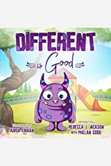 Different is Good: A Cute Children's Picture Book about Racism & Diversity to help Teach your Kids Equality and Kindness Kindle Edition