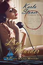 A Line To Murder (A Puget Sound Mystery Book 1)
