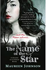 The Name of the Star (Shades of London, Book 1) Kindle Edition