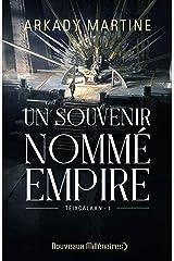 Un souvenir nommé empire (French Edition) Kindle Edition