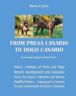 From Presa Canario to Dogo Canario (English Edition