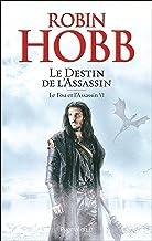 Le Fou et l'Assassin (Tome 6) - Le Destin de l'Assassin (French Edition)