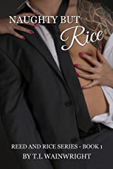 NAUGHTY BUT RICE (REED AND RICE SERIES Book 1) Kindle Edition