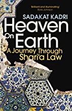 Heaven on Earth: A Journey Through Shari'a Law