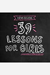 39 Lessons for Girls Kindle Edition