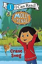 Molly of Denali: Crane Song (I Can Read Level 1)