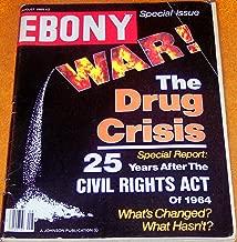 Ebony Magazine 1989 August [Drug Crisis, 25 years civil rights act]
