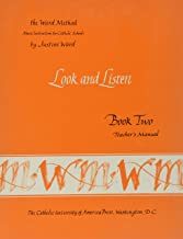 Book 2: Look and Listen--Teacher's Manual (Ward Method) (Bk. 2)