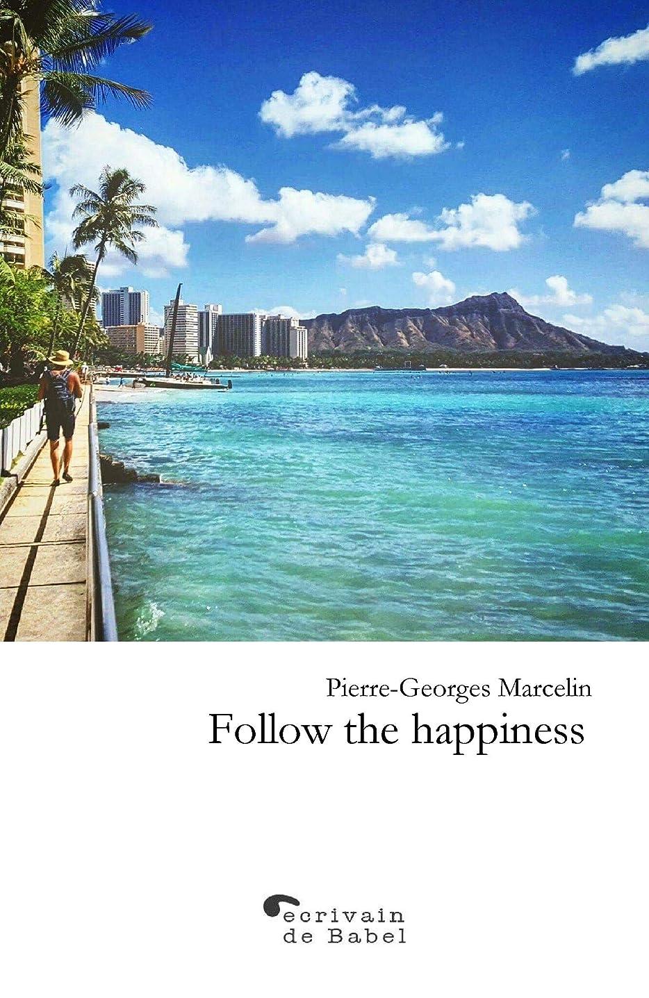マネージャー追い付くレパートリーFOLLOW THE HAPPINESS (English Edition)
