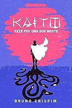 Kaito: reze por uma boa morte