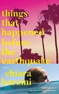 Things That Happened Before the Earthquake: A Novel