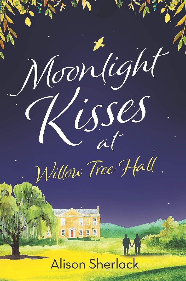 思慮のない同盟キリンMoonlight Kisses at Willow Tree Hall (The Willow Tree Hall Series Book 4) (English Edition)