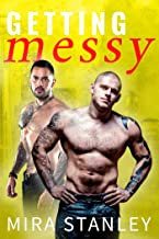 Getting Messy (Dirty Minds Book 3)