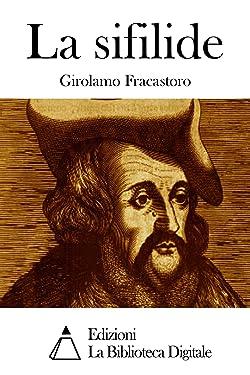 La sifilide (Italian Edition)