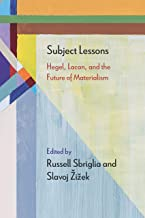Subject Lessons: Hegel, Lacan, and the Future of Materialism (Diaeresis)