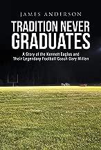 Best tradition never graduates Reviews